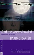Click for a large cover of AND THE WOLVES HOWLED.