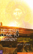 Click for a large cover of DID JESUS COME TO BRITAIN?.