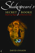 Click for a large cover of SHAKESPEARE'S SECRET BOOKE.