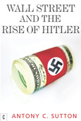 Click for a large cover of WALL STREET AND THE RISE OF HITLER.