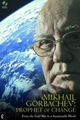 Click for a large cover of MIKHAIL GORBACHEV: PROPHET OF CHANGE.