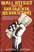 Click for a large cover of WALL STREET AND THE BOLSHEVIK REVOLUTION.