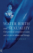 Click for a large cover of WATER, BIRTH AND SEXUALITY.