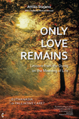 Click for a large cover of ONLY LOVE REMAINS.